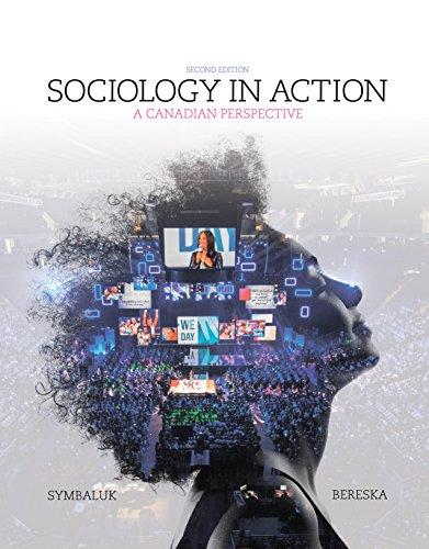 Test Bank Sociology In Action A Canadian Perspective 2E Symbaluk
