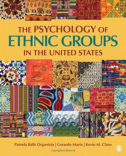 Test Bank The Psychology Of Ethnic Groups In The United States 1E Organista