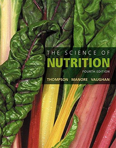 Test Bank The Science Of Nutrition 4E Thompson