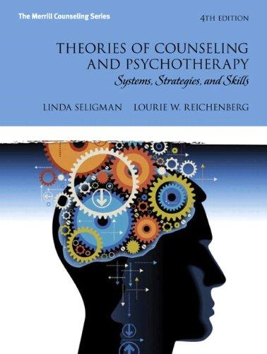 Test Bank Theories Of Counseling And Psychotherapy Systems