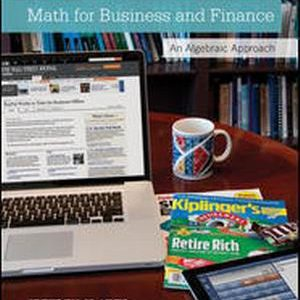 Solution Manual (Complete Download) for Math for Business and Finance: An Algebraic Approach
