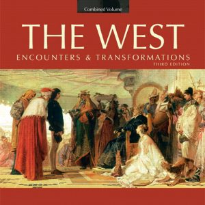 Test Bank (Complete Download) for   The West Encounters & Transformations