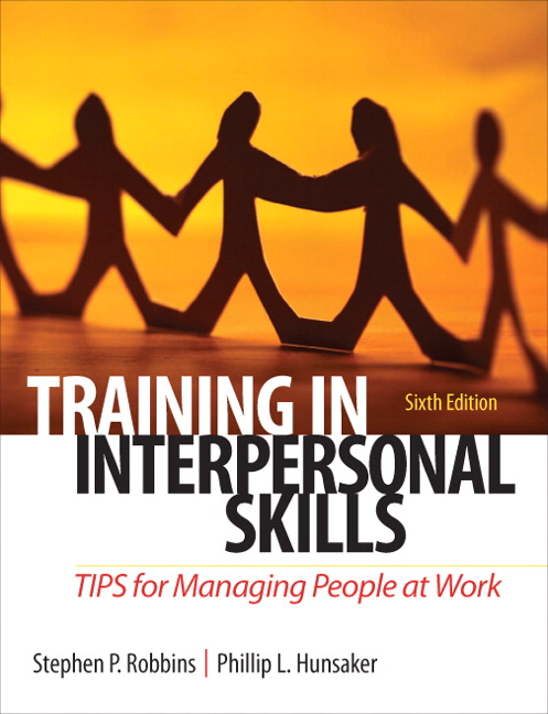 Test Bank (Complete Download) for   Training in Interpersonal Skills: TIPS for Managing People at Work