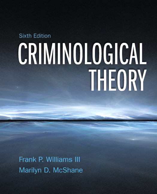 Test Bank (Complete Download) for   Criminological Theory