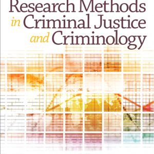 Test Bank (Complete Download) for   Research Methods in Criminal Justice and Criminology