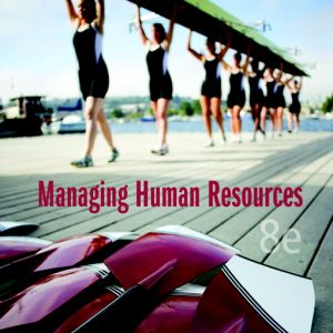 Solution Manual (Complete Download) for   Managing Human Resources