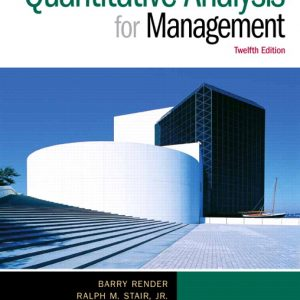 Solution Manual (Complete Download) for   [There is no EXL SM for ch14 & 15] Quantitative Analysis for Management