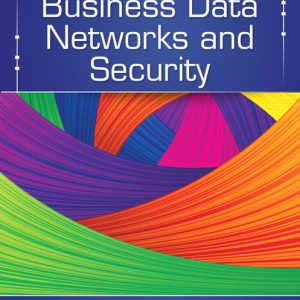 Solution Manual (Complete Download) for   Business Data Networks and Security