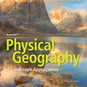 Test Bank (Complete Download) for McKnight's Physical Geography: A Landscape Appreciation