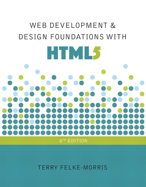 Solution Manual (Complete Download) for   Web Development and Design Foundations with HTML5