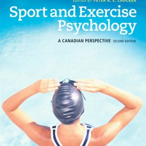 Solution Manual (Complete Download) for   Sport and Exercise Psychology: A Canadian Perspective
