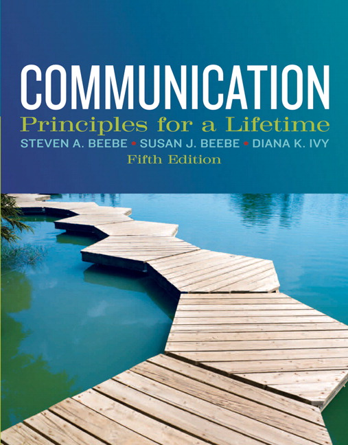 Test Bank (Complete Download) for   Communication: Principles for a Lifetime