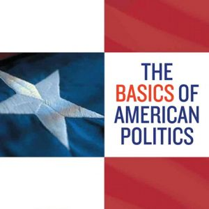 Test Bank (Complete Download) for   Basics of American Politics