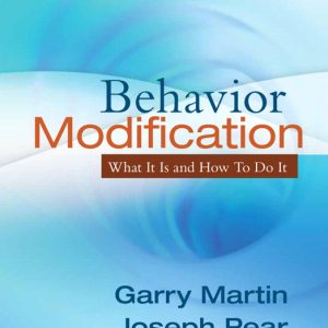 Test Bank (Complete Download) for   Behavior Modification: What It Is and How To Do It