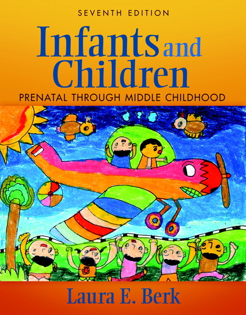 Test Bank (Complete Download) for   Infants and Children: Prenatal Through Middle Childhood