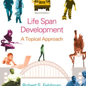 Solution Manual (Complete Download) for   Life Span Development: A Topical Approach