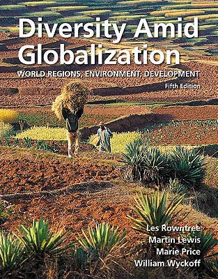 Test Bank (Complete Download) for   Diversity Amid Globalization: World Regions