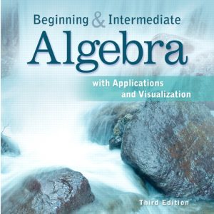 Test Bank (Complete Download) for   Beginning and Intermediate Algebra with Applications & Visualization