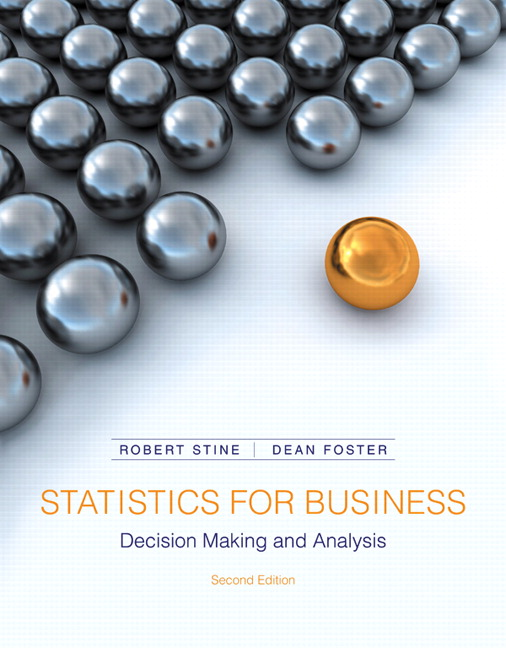 Test Bank (Complete Download) for   Statistics for Business: Decision Making and Analysis