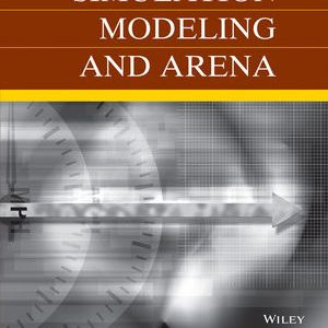 Solution Manual (Complete Download) for   [Ch 1 ~ 7] Simulation Modeling and Arena