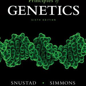 Test Bank (Complete Download) for   Principles of Genetics
