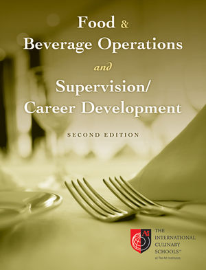 Test Bank (Complete Download) for   Food and Beverage Operations and Supervision / Career Development