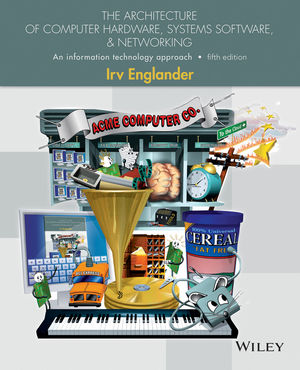 Test Bank (Complete Download) for   The Architecture of Computer Hardware and System Software: An Information Technology Approach