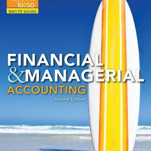Solution Manual (Complete Download) for   Financial and Managerial Accounting