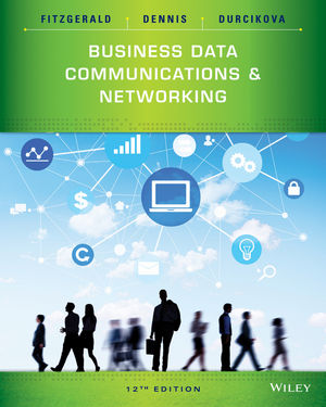 Test Bank (Complete Download) for   Business Data Communications and Networking
