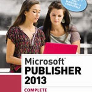 Solution Manual (Complete Download) for   Microsoft® Publisher 2013: Complete