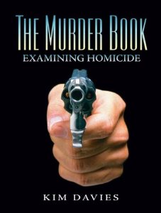 Test Bank (Complete Download) for  The Murder Book Examining Homicide 1st Edition Kimberly A Davies