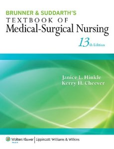Test Bank (Complete Download) for  Brunner Suddarths Textbook of Medical Surgical Nursing 13th North American Edition