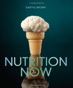 Test Bank (Complete Download) for  Nutrition Now