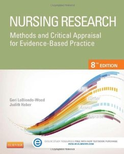 Test Bank (Complete Download) for  Nursing Research Methods and Critical Appraisal for Evidence Based Practice 8th Edition