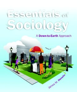 Test Bank (Complete Download) for  Essentials of Sociology A Down to Earth Approach 10th Edition