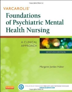 Test Bank (Complete Download) for  Varcarolis Foundations of Psychiatric Mental Health Nursing A Clinical Approach 7th Edition