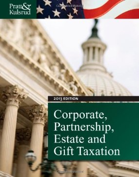 Test Bank (Complete Download) for  Corporate Partnership Estate and Gift Taxation 2013