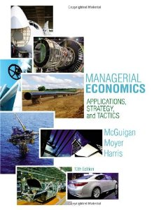 Test Bank (Complete Download) for  Managerial Economics Applications Strategies and Tactics Upper Level Economics Titles 13th Edition