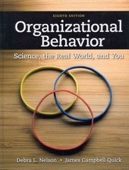 Test Bank (Complete Download) for  Organizational Behavior Science The Real World and You