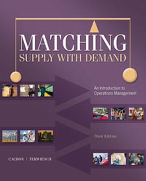 Solution Manual (Complete Download) forMatching Supply with Demand: An Introduction to Operations Management