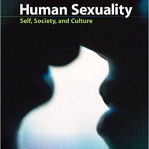 Test Bank (Complete Download) for Human Sexuality: Self