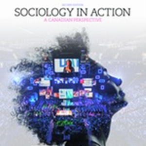 Test Bank (Complete Download) for Sociology in Action: A Canadian Perspective