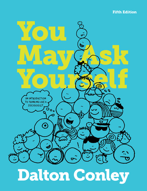 Test Bank (Complete Download) forYou May Ask Yourself: An Introduction to Thinking like a Sociologist