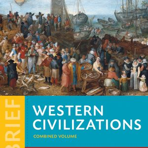 Solution Manual (Complete Download) for Western Civilizations