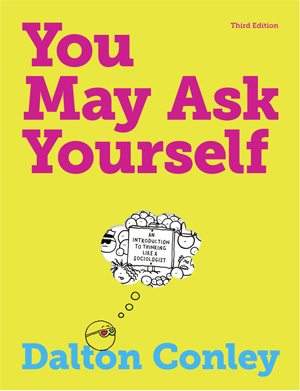 Test Bank (Complete Download) forYou May Ask Yourself AN INTRODUCTION TO THINKING LIKE A SOCIOLOGIST