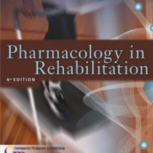 Test Bank (Complete Download) for Pharmacology in Rehabilitation