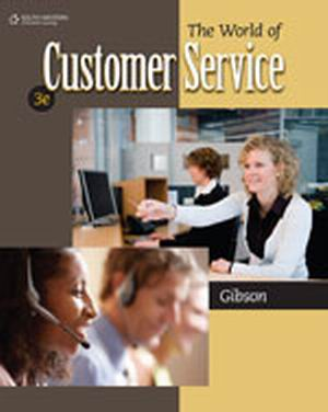 Test Bank (Complete Download) for   The World of Customer Service