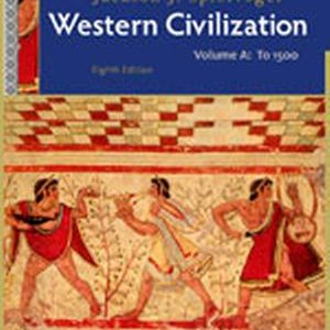 Solution Manual (Complete Download) for   Western Civilization: Volume A: To 1500