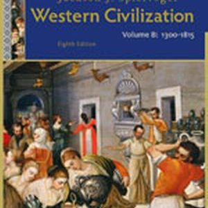 Solution Manual (Complete Download) for   Western Civilization: Volume B: 1300 to 1815
