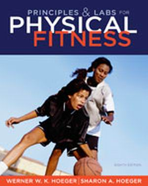 Test Bank (Complete Download) for   Principles and Labs for Physical Fitness